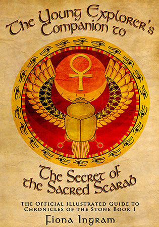 The Secret of the Sacred Scarab Companion Guide by Fiona Ingram