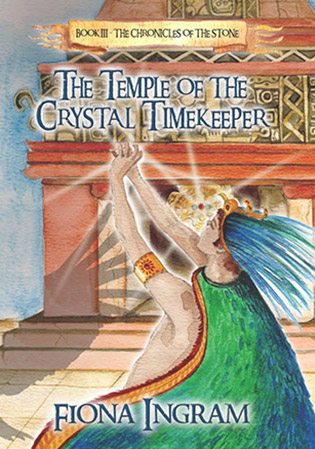 The Temple Of The Crystal Timekeeper by Fiona Ingram